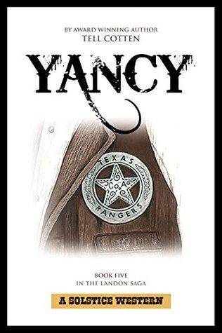 Yancy (Landon Saga #5)  by  Tell Cotten