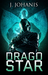 Drago Star (Toy Soldier #1) by J. Johanis