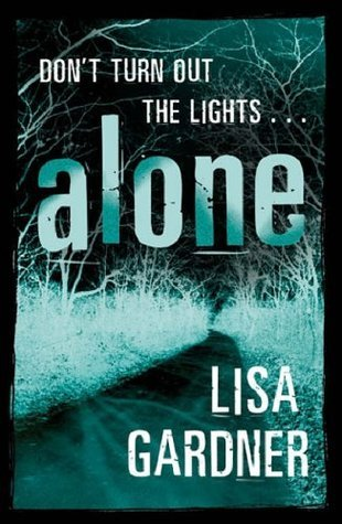 Alone (Detective D.D. Warren, #1)