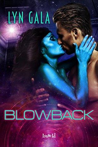 Blowback  by  Lyn Gala