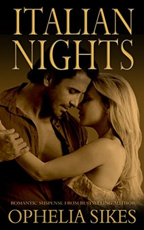 Italian Nights - The Boxed Set Ophelia Sikes