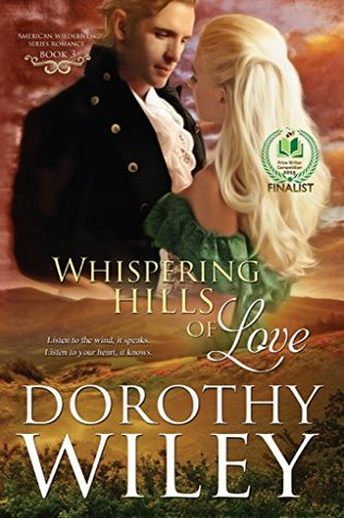 Whispering Hills of Love (American Wilderness Series Romance Book 3)  by  Dorothy Wiley