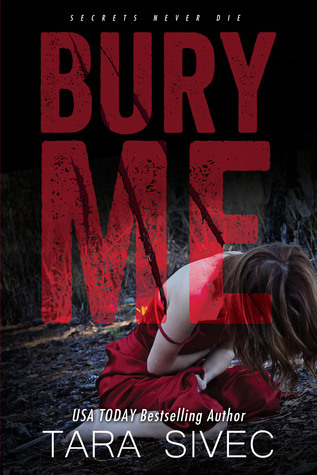 PROMO TOUR:  Bury Me by Tara Sivec