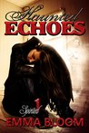 Haunted Echoes (Spirited Book 1)