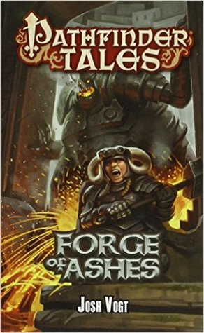 Forge of Ashes by Josh Vogt