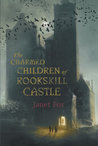 The Charmed Children of Rookskill Castle