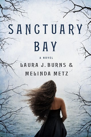 Sanctuary Bay by Laura J. Burns and Melinda Metz