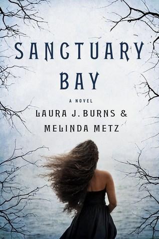Sanctuary Bay by Laura J. Burns and Melinda Metz