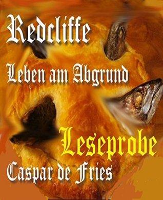 Redcliffe - Leseprobe: Leben am Abgrund Caspar de Fries