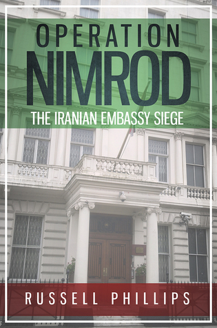 Operation Nimrod by Russell Phillips