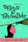 Bras & Broomsticks (Magic in Manhattan, #1)