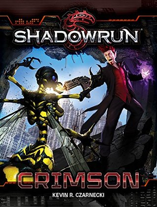 Shadowrun: Crimson  by  Kevin Czarnecki