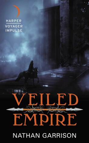 Veiled Empire by Nathan Garrison