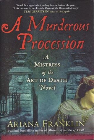 A Murderous Procession (Mistress of the Art of Death #4) - Ariana Franklin
