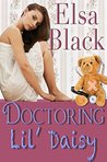 Doctoring Lil' Daisy (Eden Series Book 3)