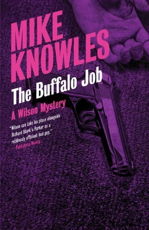 Buffalo Job, The Mike Knowles