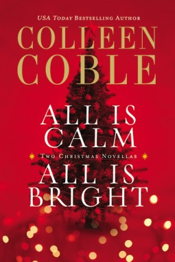 all is calm all is bright colleen coble
