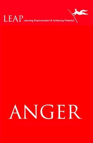 ANGER Managing The Volcano Within Leadstart Publishing