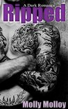 RIPPED: A Dark Romance (Killer Lips Book 1)