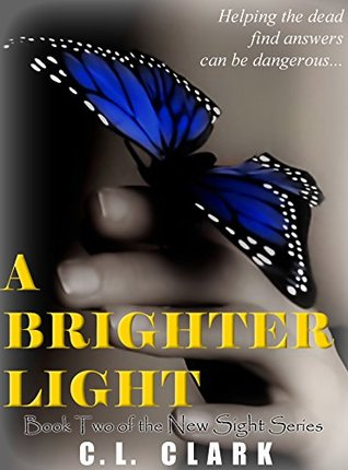 A Brighter Light (New Sight #2)