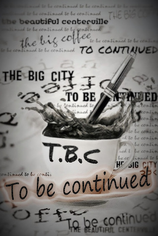 To Be Continued by Prex J.D.V. Ybasco