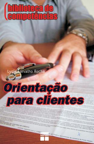 Orientação para clientes Lydia Carvalho Rocha