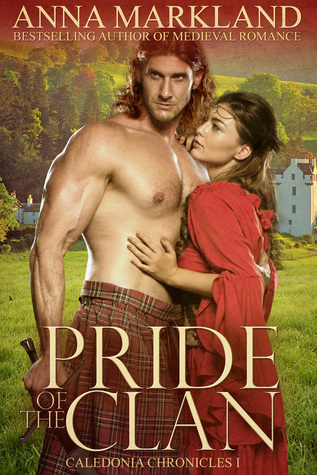 Pride of the Clan by Anna Markland
