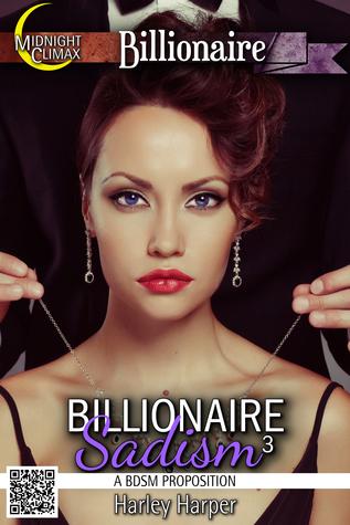 Billionaire Sadism 3 Harley Harper