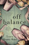 Off Balance (Ballet Theatre Chronicles Book 1)