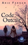 Code of the Outcast (The Kyrennei #4)