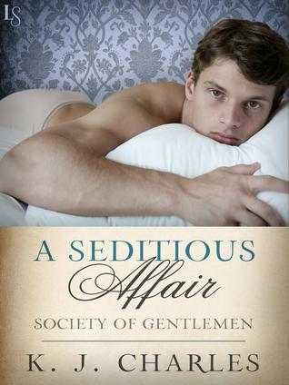 A Seditious Affair (Society of Gentlemen, #2)
