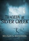 Tragedy at Silver Creek