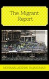 The Migrant Report (Crimes in Arabia #1)