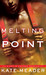 Melting Point (Hot in Chica...