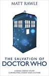 The Salvation of Doctor Who: A Small Group Study Connecting Christ and Culture