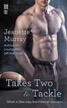 Takes Two to Tackle (Santa Fe Bobcats, #3)
