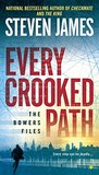 Every Crooked Path (The Bowers Files #8)