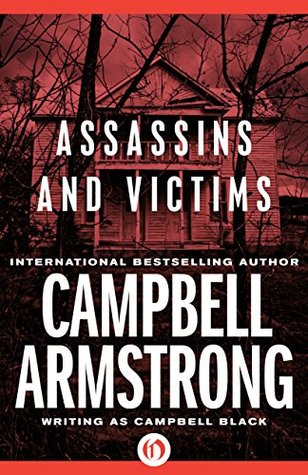 Assassins and Victims Campbell Armstrong