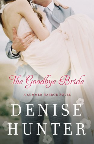The Goodbye Bride (Summer Harbor #2)
