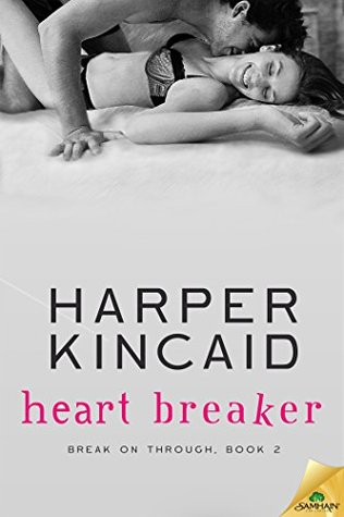 Heart Breaker (Break on Through, #2)