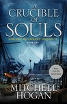 A Crucible of Souls (Sorcery Ascendant Sequence #1)