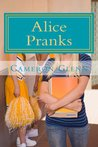 Alice Pranks