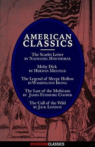 American Classics (Omnibus Edition)  by  Nathaniel Hawthorne