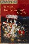 Visiting Indira Gandhi's Palmist