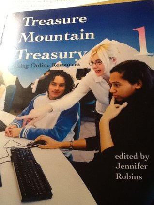 Treasure Mountain Treasury #1: Using Online Resources  by  Jennifer Robins