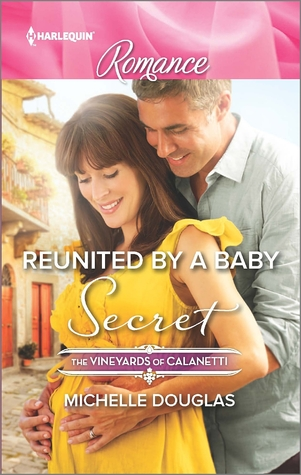 Reunited by a Baby Secret by Michelle Douglas