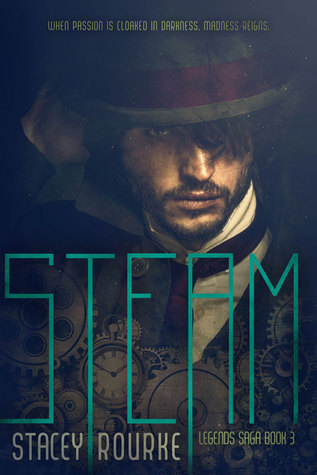 Steam (Legends Saga, #3)