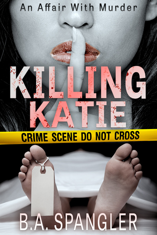 Killing Katie by Brian Spangler