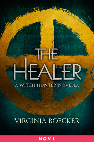 The Healer (A Witch Hunter Novella)