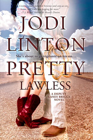 Pretty Lawless (Deputy Laney Briggs, #3)